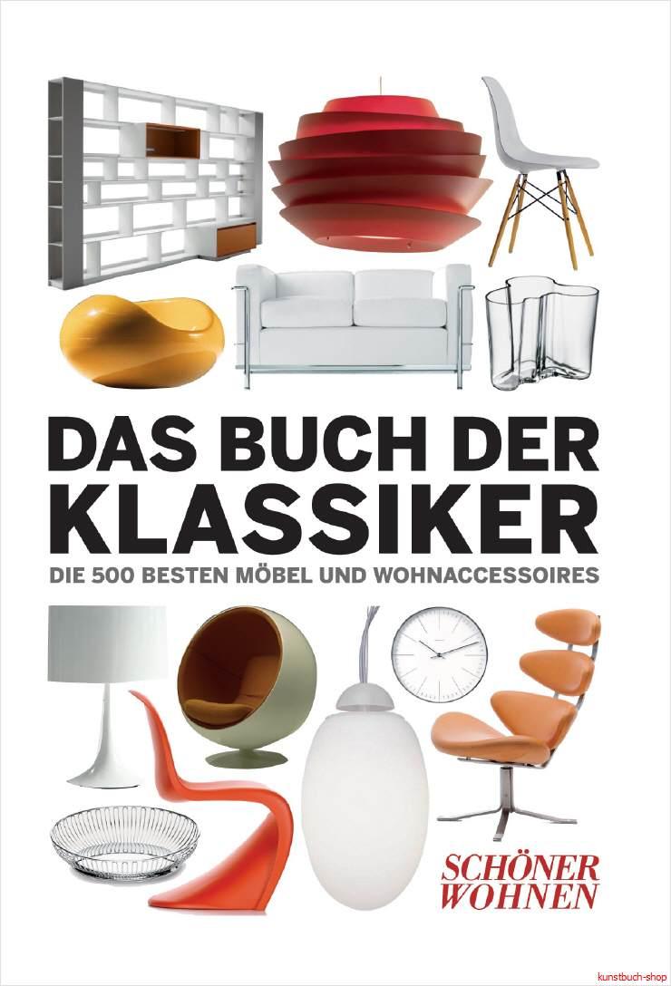 fachbuch sch ner wohnen das buch der klassiker die 500 beste objekte neu ovp ebay. Black Bedroom Furniture Sets. Home Design Ideas