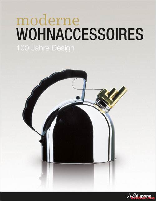 fachbuch moderne wohnaccessoires 100 jahre design hayon. Black Bedroom Furniture Sets. Home Design Ideas